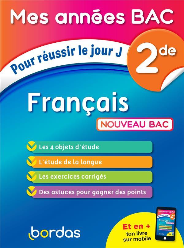 MES ANNEES BAC POUR REUSSIR LE JOUR J FRANCAIS 2DE LEDDA-VENGERDER S. BORDAS