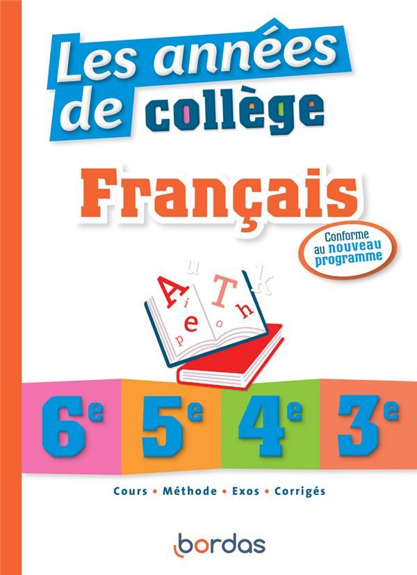 L'ANNEE DE  -  LES ANNEES DE COLLEGE  -  FRANCAIS (EDITION 2020) LE GALL/PEGORARO BORDAS