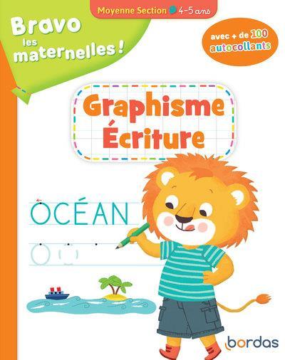 BRAVO LES MATERNELLES !  -  GRAPHISME ECRITURE  -  MOYENNE SECTION  -  45 ANS (EDITION 2020)