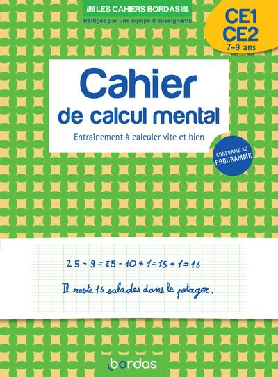 CALCUL MENTAL  -  CE1-CE2  -  ENTRAINEMENT A CALCULER VITE ET BIEN (EDITION 2020) HENNARD/MOUK BORDAS