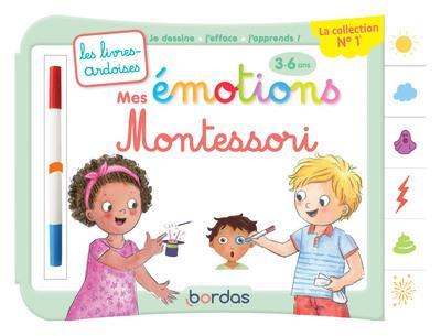 LES LIVRES-ARDOISES  -  MES EMOTIONS MONTESSORI  -  36 ANS CHIODO VIRGINIE BORDAS