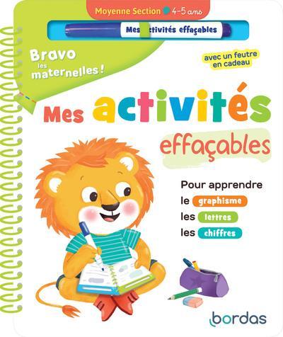 BRAVO LES MATERNELLES !  -  MES ACTIVITES EFFACABLES  -  MOYENNE SECTION COLLECTIF BORDAS