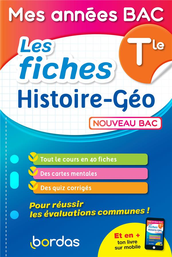 LES FICHES HISTOIRE-GEOGRAPHIE  -  TERMINALE (EDITION 2021) COLLECTIF BORDAS