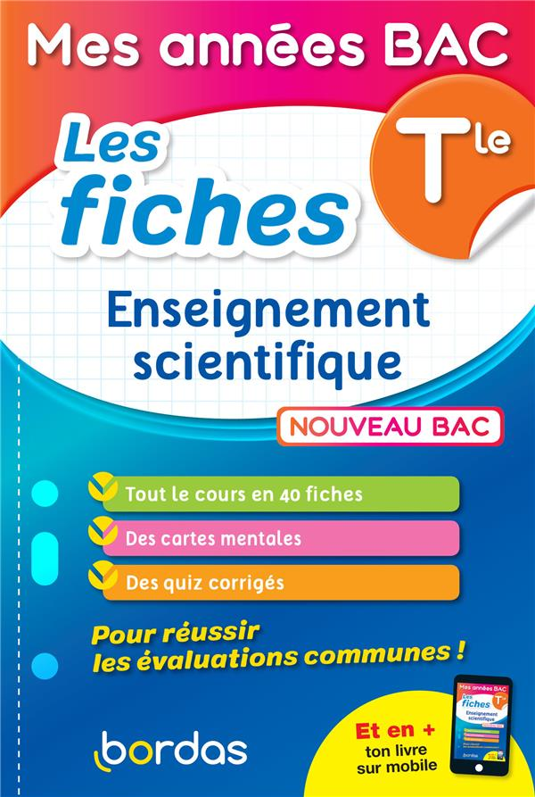 LES FICHES ENSEIGNEMENT SCIENTIFIQUE  -  TERMINALE (EDITION 2021)  SCHREYECK, SANDRINE BORDAS