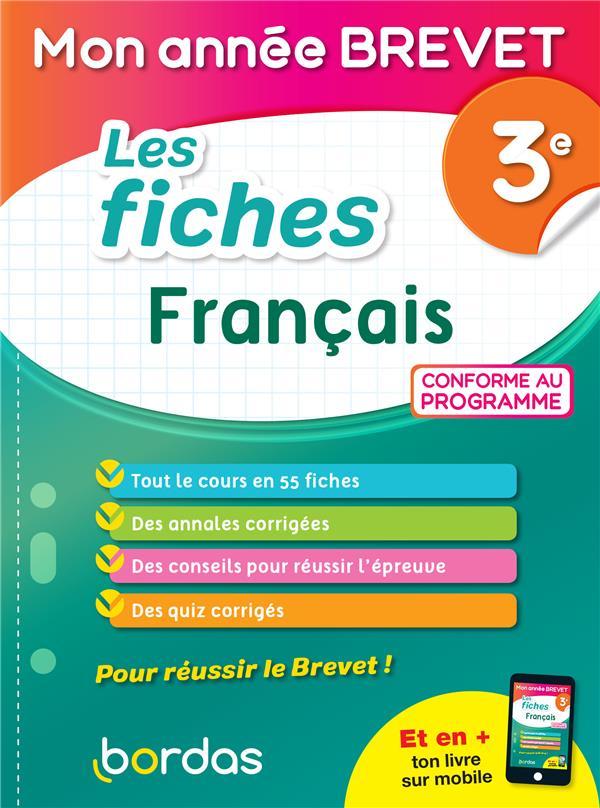 MON ANNEE BREVET  -  LES FICHES FRANCAIS  -  3E (EDITION 2021)