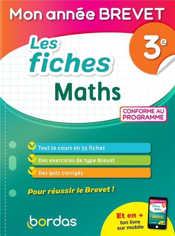 MON ANNEE BREVET  -  MON LES FICHES DE MATHEMATIQUES  -  3E (EDITION 2021)