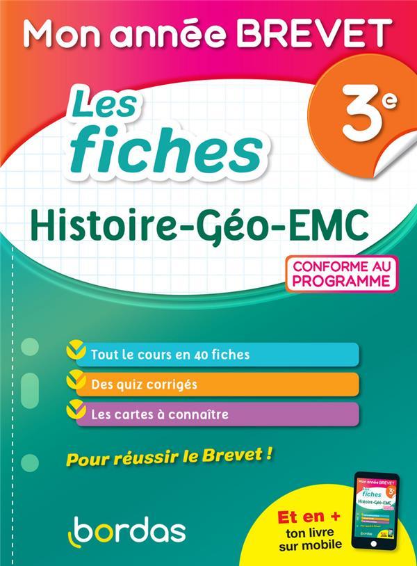 MON ANNEE BREVET  -  LES FICHES HISTOIRE-GEOGRAPHIE, EMC  -  3E (EDITION 2021)