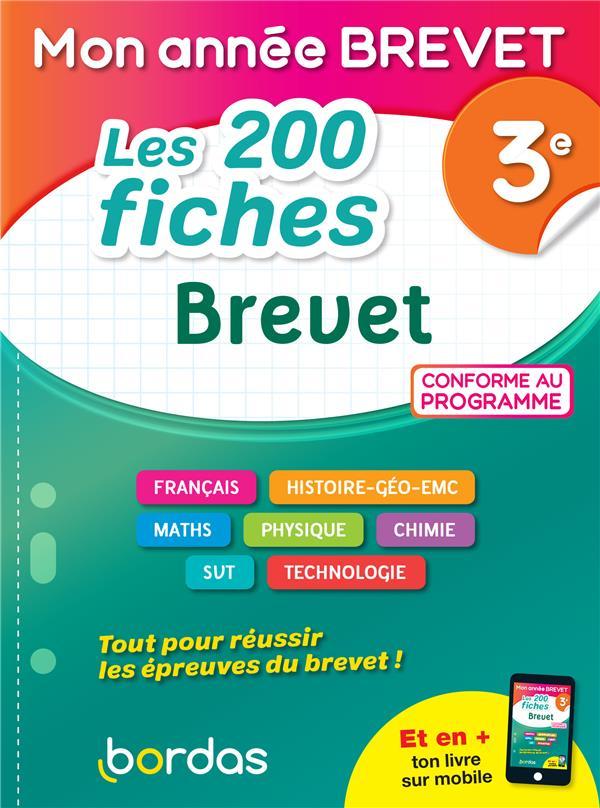 MON ANNEE BREVET  -  LES 200 FICHES BREVET  -  3E (EDITION 2021) COLLECTIF BORDAS