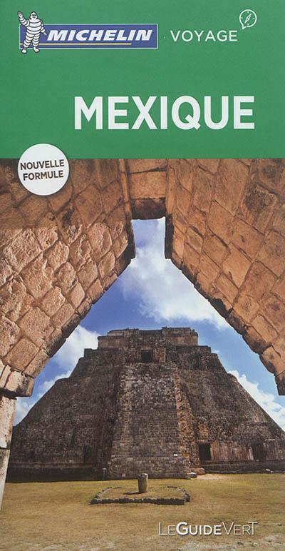 GUIDE VERT MEXIQUE XXX Michelin Cartes et Guides