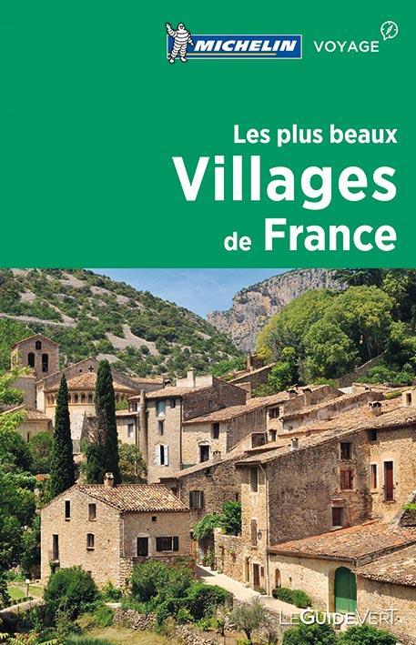 LES PLUS BEAUX VILLAGES DE FRANCE XXX Michelin Cartes et Guides