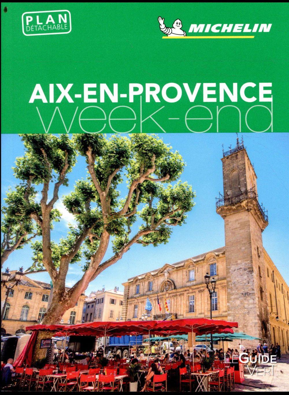 - GUIDE VERT WEEK-END AIX EN PROVENCE