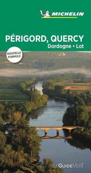 LE GUIDE VERT  -  PERIGORD, QUERCY, DORDOGNE, LOT XXX MICHELIN