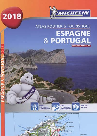 ESPAGNE & PORTUGAL 2018 - ATLAS ROUTIER ET TOURISTIQUE