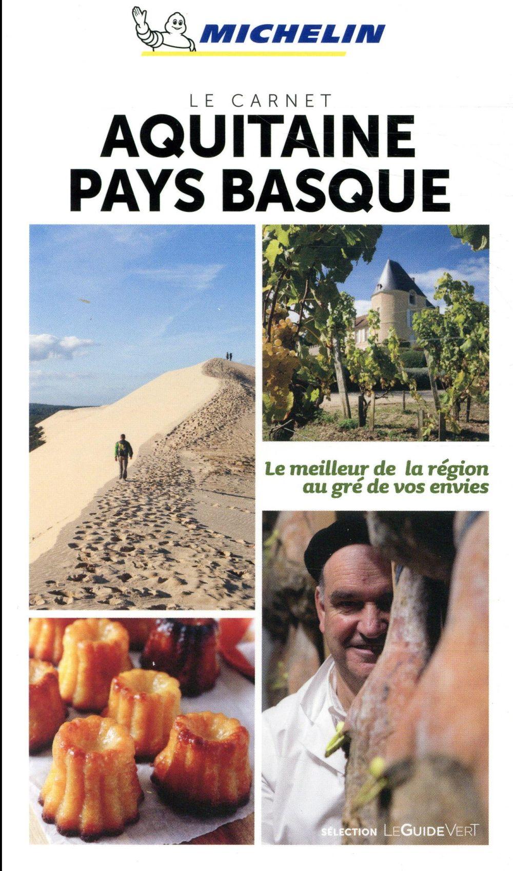 LE CARNET - AQUITAINE PAYS BASQUE XXX MICHELIN