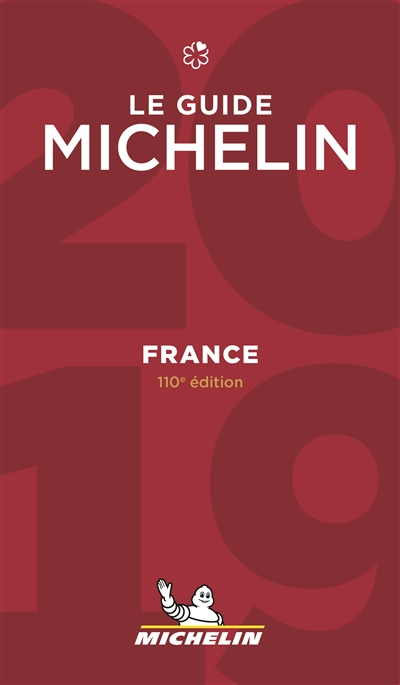 FRANCE - LE GUIDE MICHELIN 2019  MICHELIN