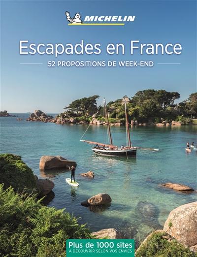 52 ESCAPADES EN FRANCE