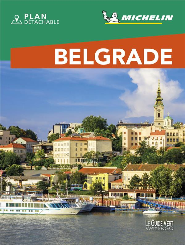 LE GUIDE VERT WEEKetGO  -  BELGRADE (EDITION 2020) XXX MICHELIN