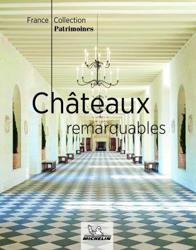 CHATEAUX REMAQUABLES XXX MICHELIN
