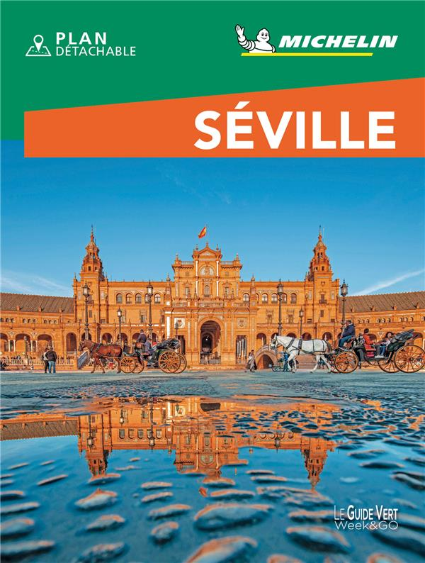 LE GUIDE VERT WEEK-END  -  SEVILLE (EDITION 2021) COLLECTIF MICHELIN MICHELIN