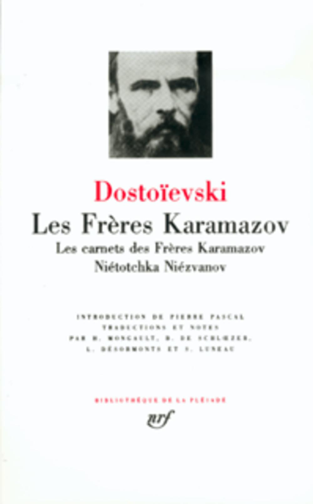 DOSTOIEVSKI F - LES FRERES KARAMAZOV  -  LES CARNETS DES FRERES KARAMAZOV  -  NIETOTCHKA NIEZVANOV