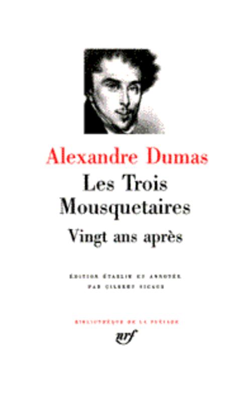 LES TROIS MOUSQUETAIRES  -  VINGT ANS APRES