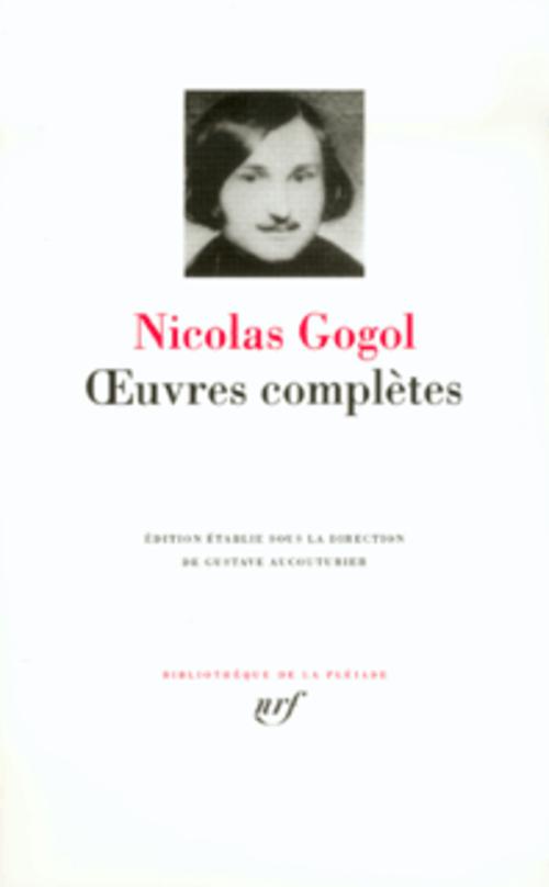 GOGOL NICOLAS - OEUVRES COMPLETES