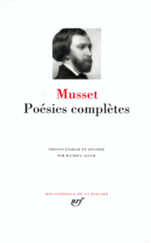 POESIES COMPLETES MUSSET ALFRED DE GALLIMARD