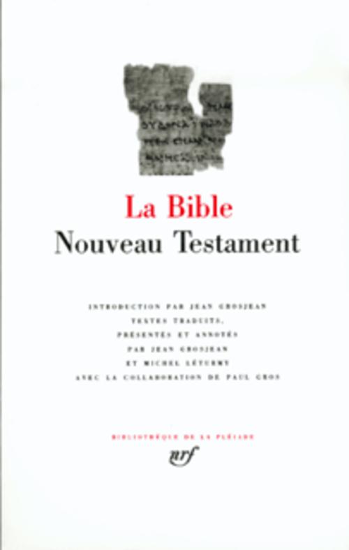 LA BIBLE  -  NOUVEAU TESTAMENT ANONYME GALLIMARD