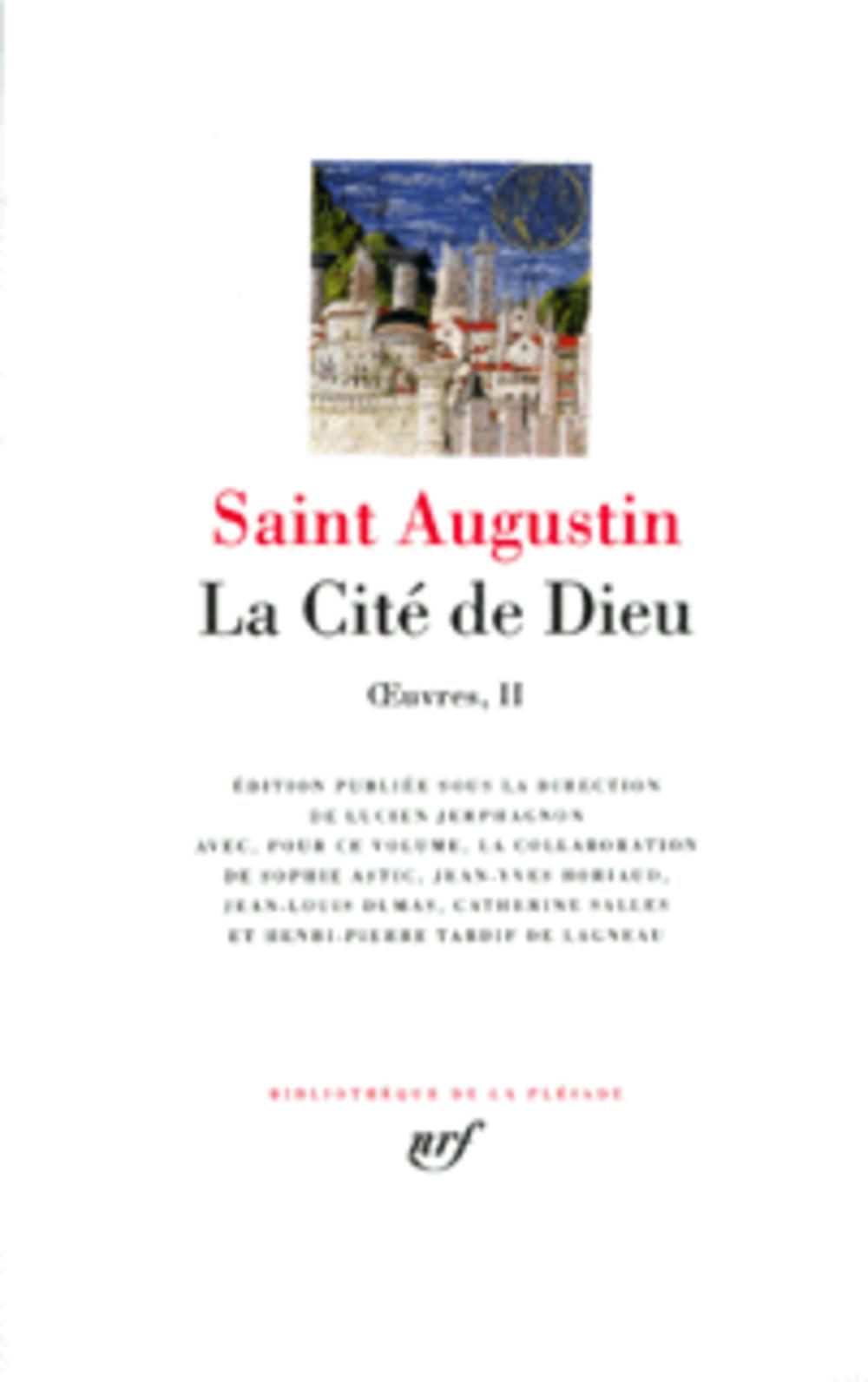 OEUVRES T.2  -  LA CITE DE DIEU AUGUSTIN SAINT GALLIMARD