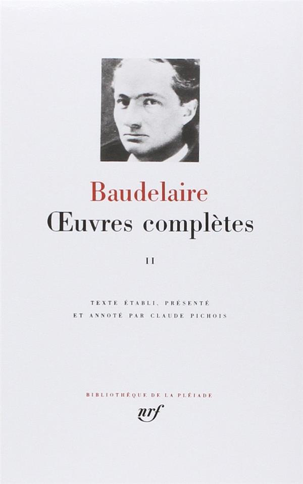 OEUVRES COMPLETES BAUDELAIRE CHARLES GALLIMARD