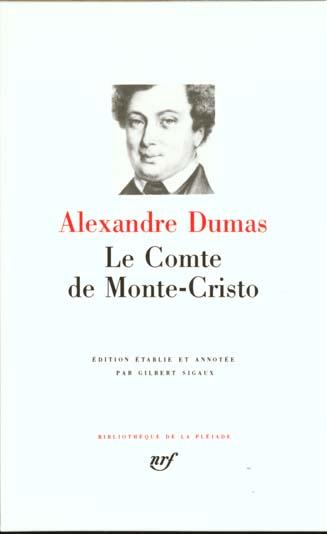 LE COMTE DE MONTE-CRISTO DUMAS ALEXANDRE GALLIMARD