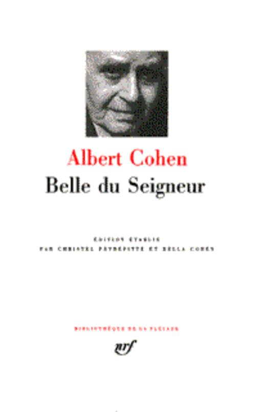 BELLE DU SEIGNEUR COHEN ALBERT GALLIMARD