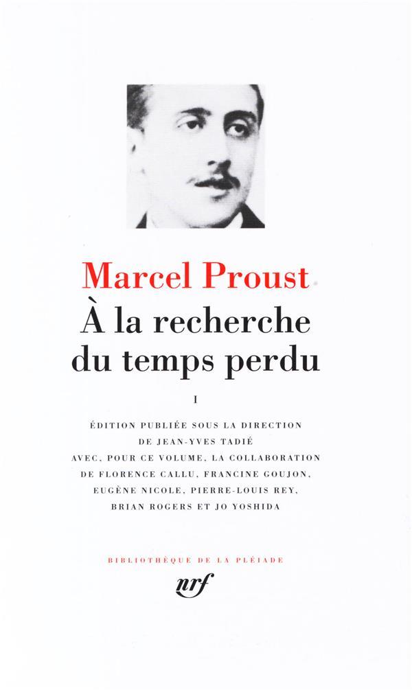 A LA RECHERCHE DU TEMPS PERDU (TOME 1) PROUST MARCEL GALLIMARD
