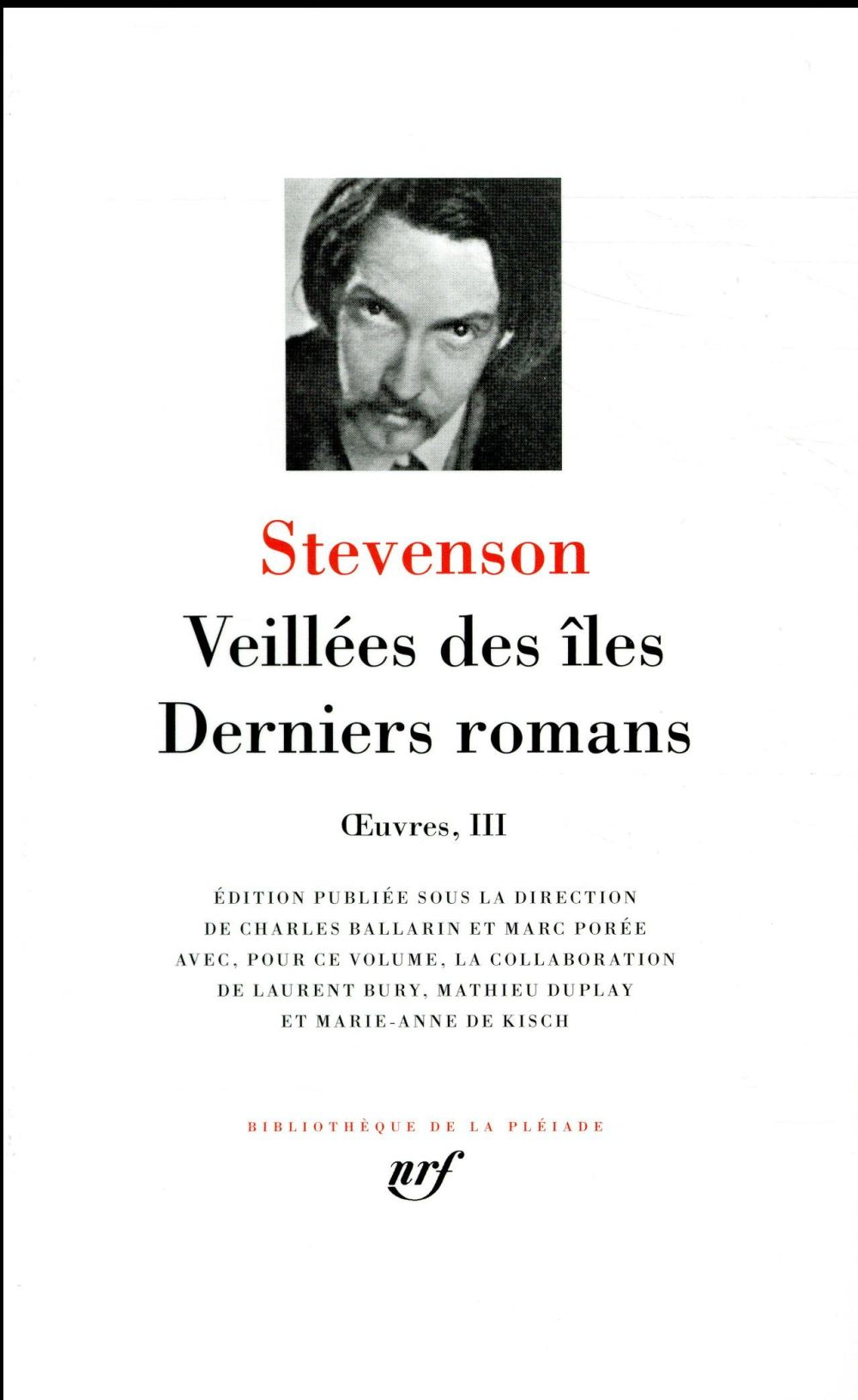 OEUVRES III  -  VEILLEES DES ILES  -  DERNIERS ROMANS