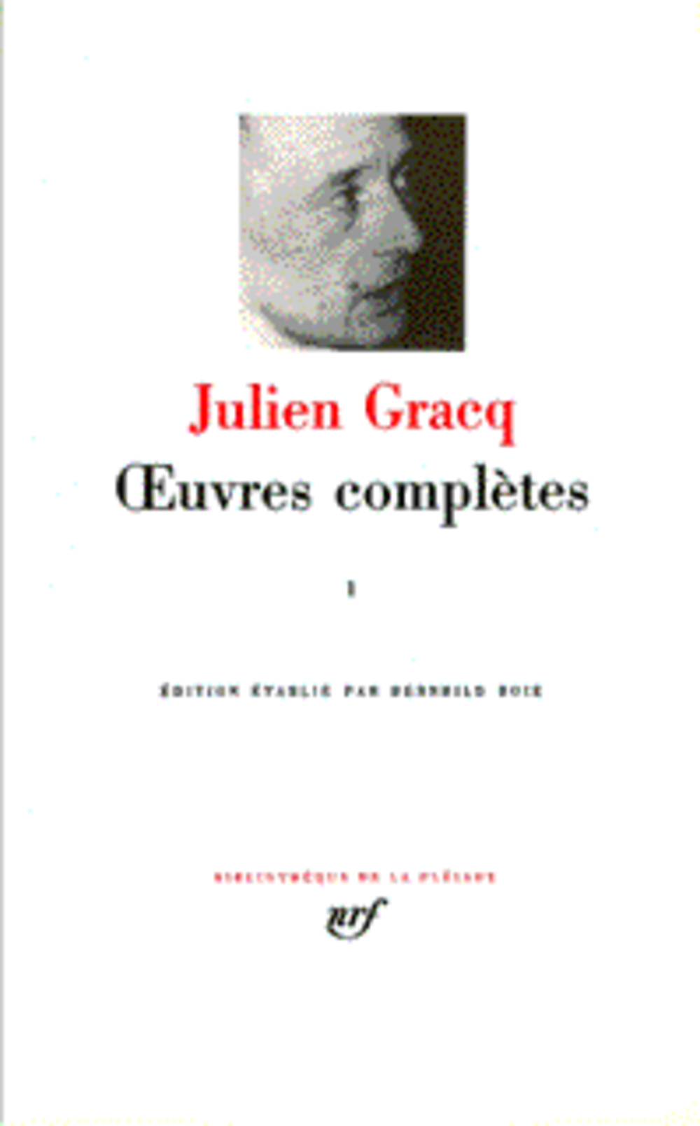 GRACQ JULIEN - OEUVRES COMPLETES