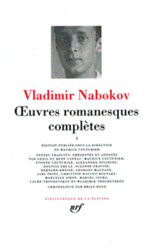 OEUVRES ROMANESQUES COMPLETES NABOKOV VLADIMIR GALLIMARD