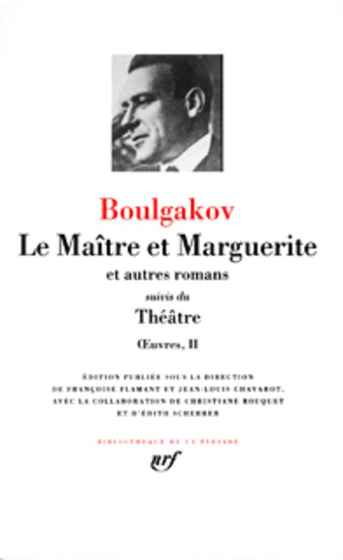 LE MAITRE ET MARGUERITE ET AUT BULGAKOV M A. GALLIMARD