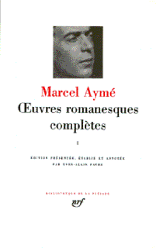 AYME OEUVRES ROMANESQUES 3 AYME MARCEL GALLIMARD