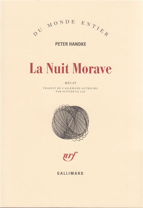 LA NUIT MORAVE HANDKE PETER GALLIMARD