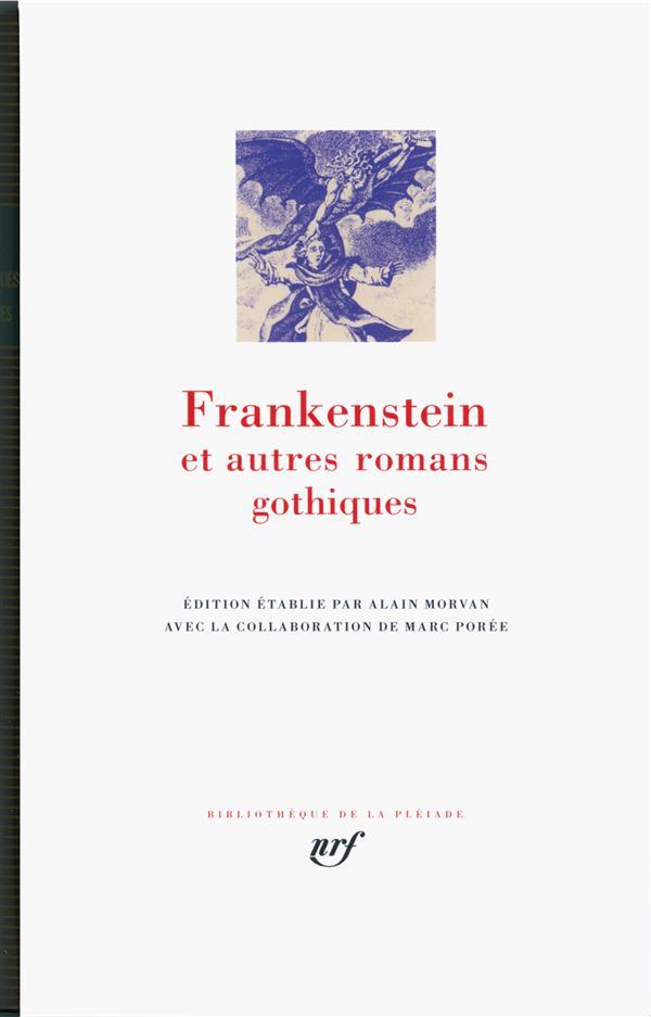 - FRANKENSTEIN ET AUTRES ROMANS GOTHIQUES