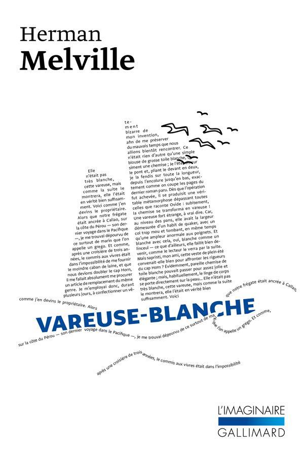 LA VAREUSE BLANCHE  -  LA VIE A BORD D'UN NAVIRE DE GUERRE