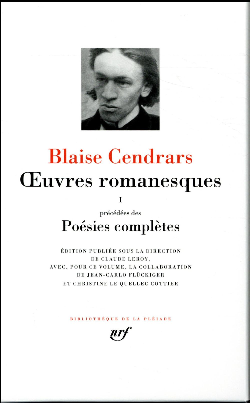 OEUVRES ROMANESQUESPOESIES COMPLETES (TOME 1) Cendrars Blaise Gallimard