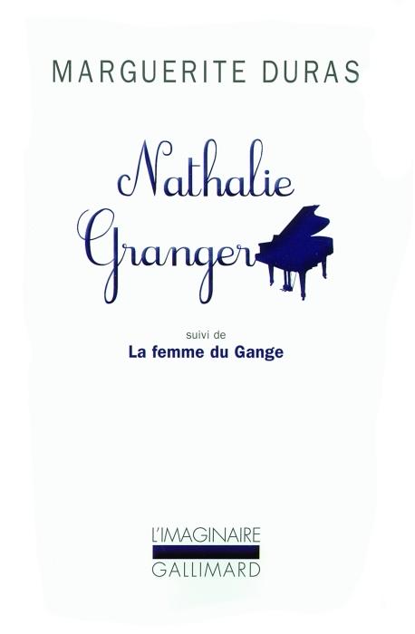 NATHALIE GRANGER  LA FEMME DU GANGE