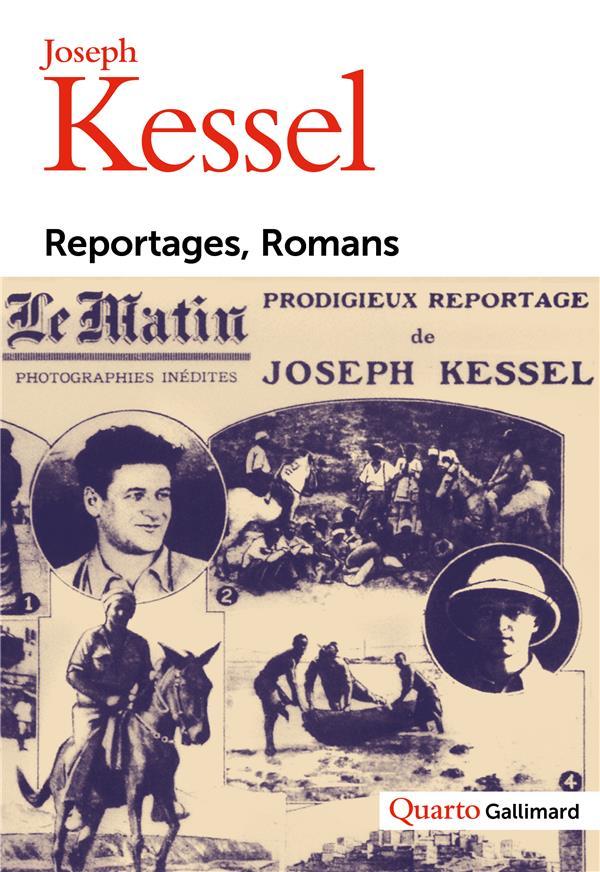 REPORTAGES, ROMANS KESSEL JOSEPH GALLIMARD