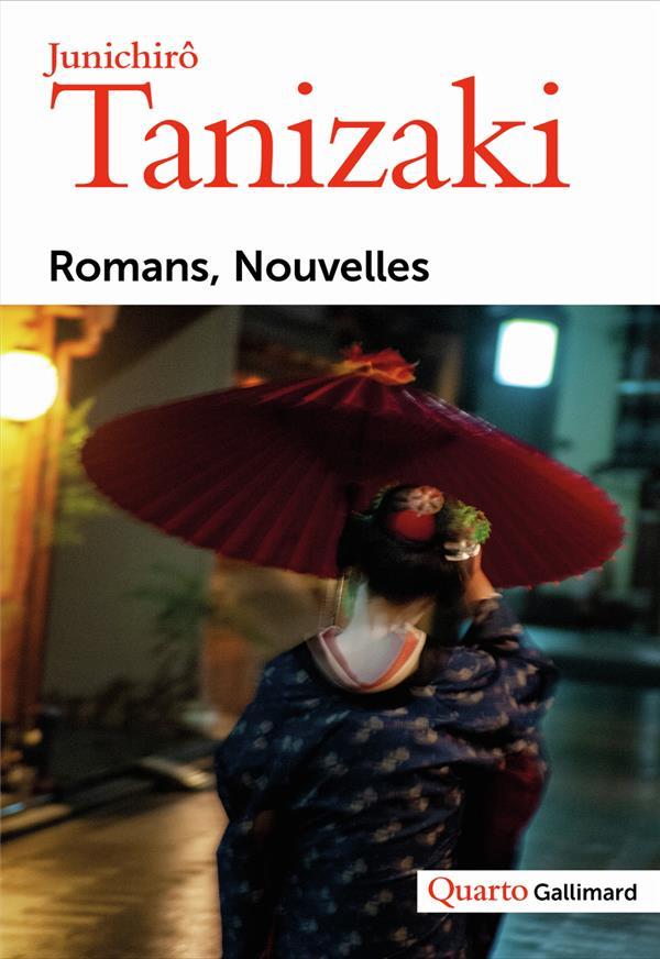 ROMANS - NOUVELLES TANIZAKI JUNICHIRO GALLIMARD
