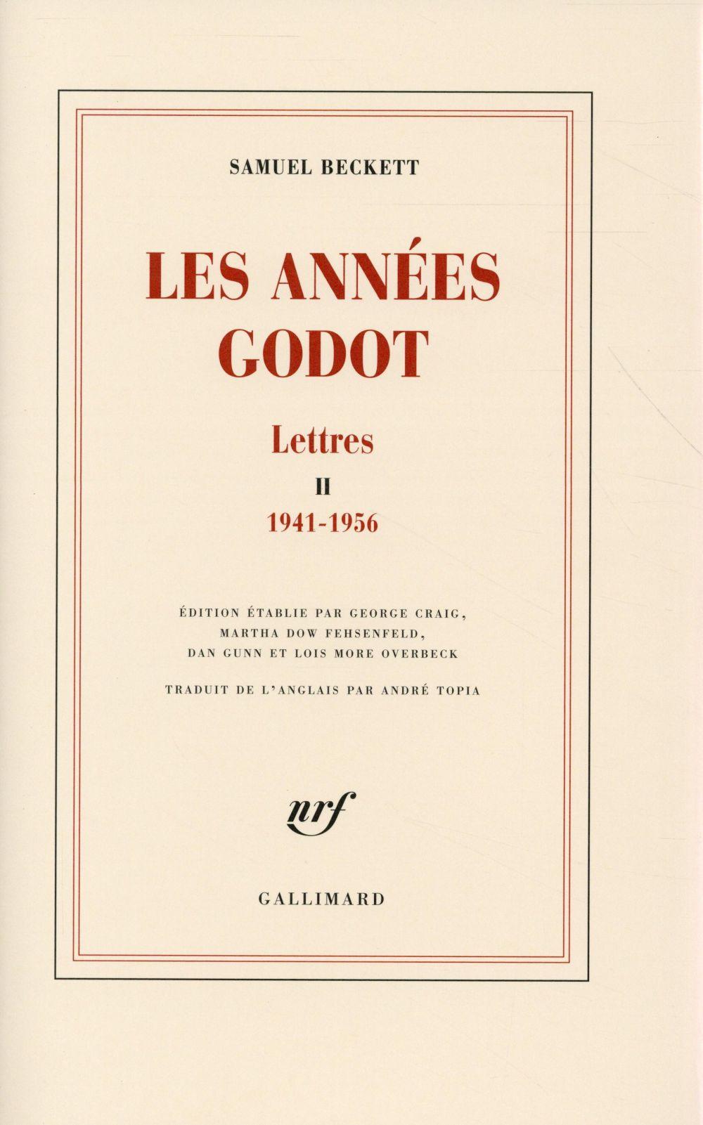 LETTRES, II : LES ANNEES GODOT   (1941 1956)
