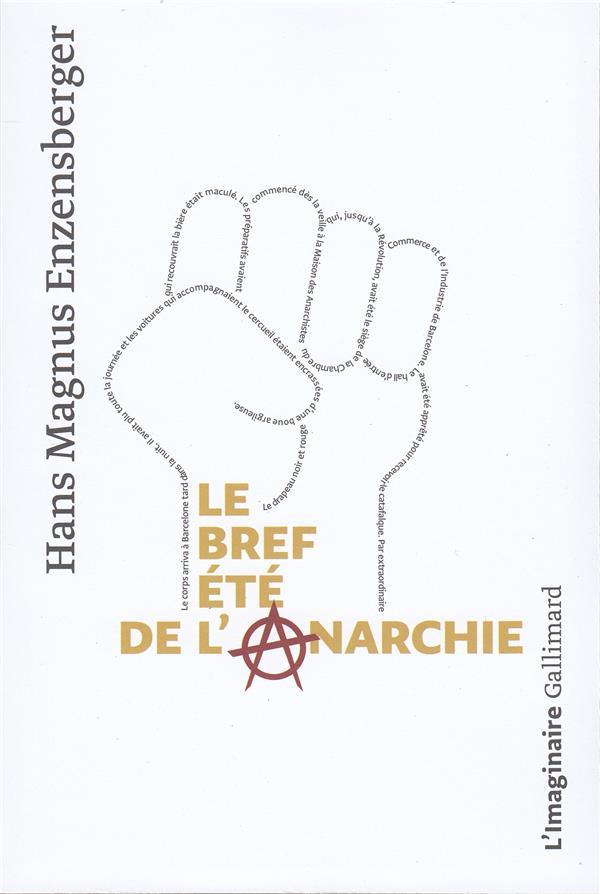LE BREF ETE DE L'ANARCHIE