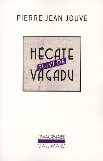 HECATE AVENTURE DE CATHERINE CRACHAT - SUIVI DE VAGADU