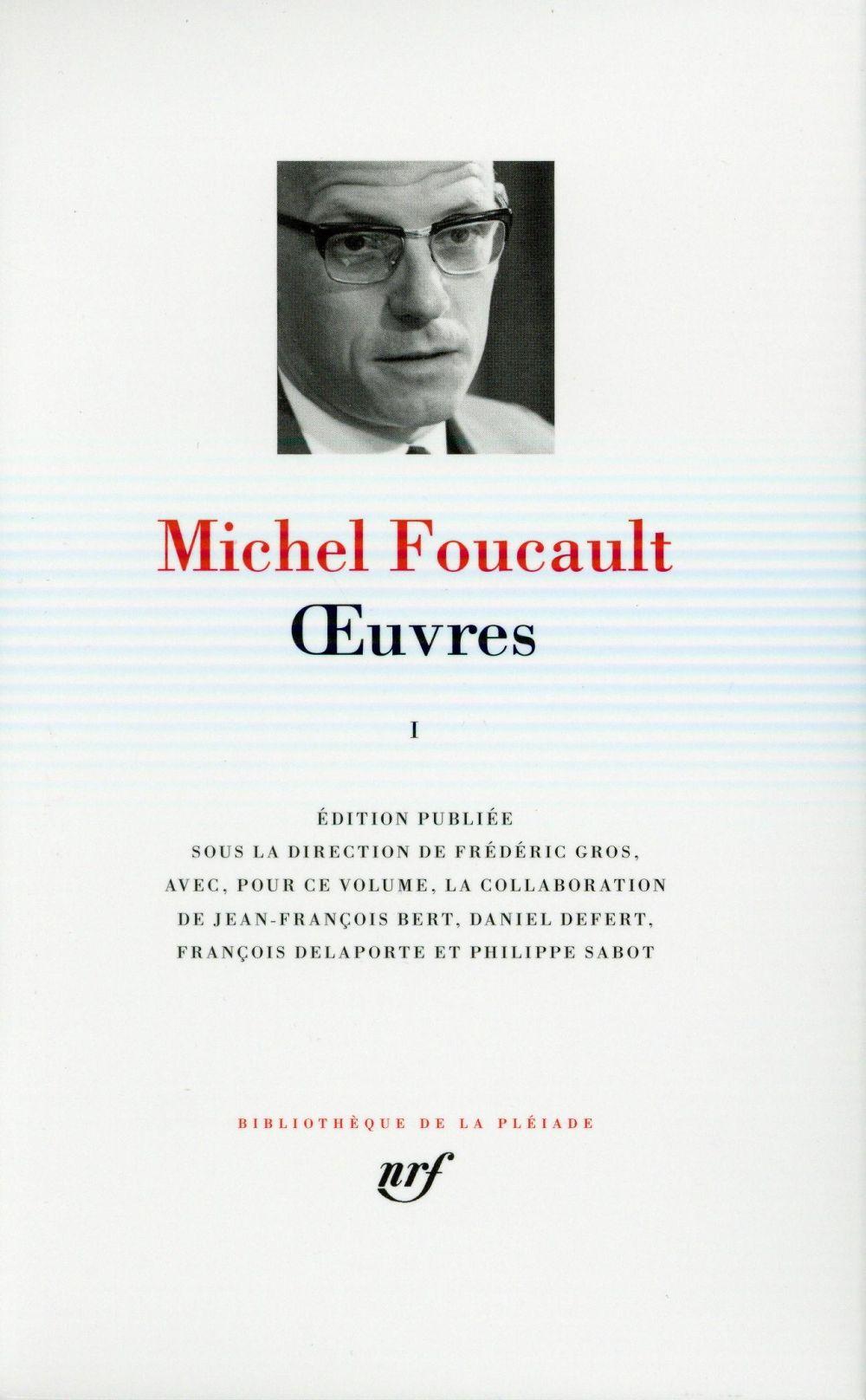 Foucault Michel - OEUVRES T1