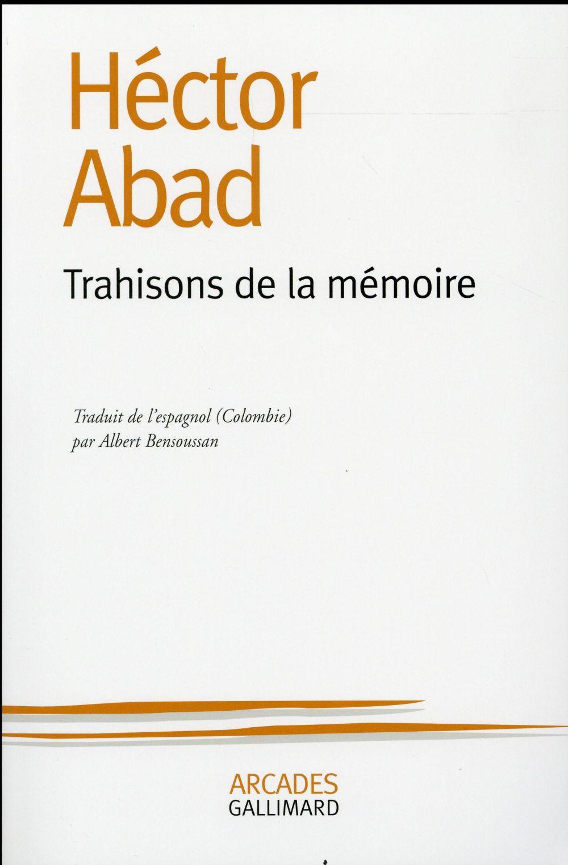 TRAHISONS DE LA MEMOIRE